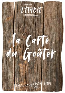 carte du goûter du restaurant l'Etable à La Bresse