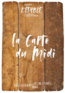 carte de midi du restaurant l'Etable à La Bresse